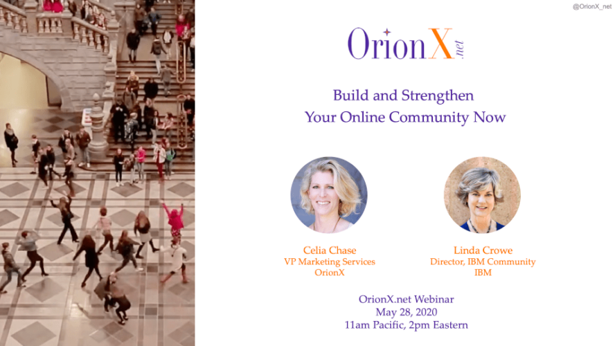 OrionX-Build-and-Strengthen-Your-Online-Community-Now-OrionX-May-28-2020